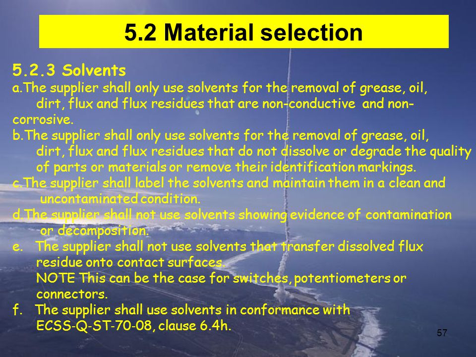 5.2 Material selection 5.2.3 Solvents