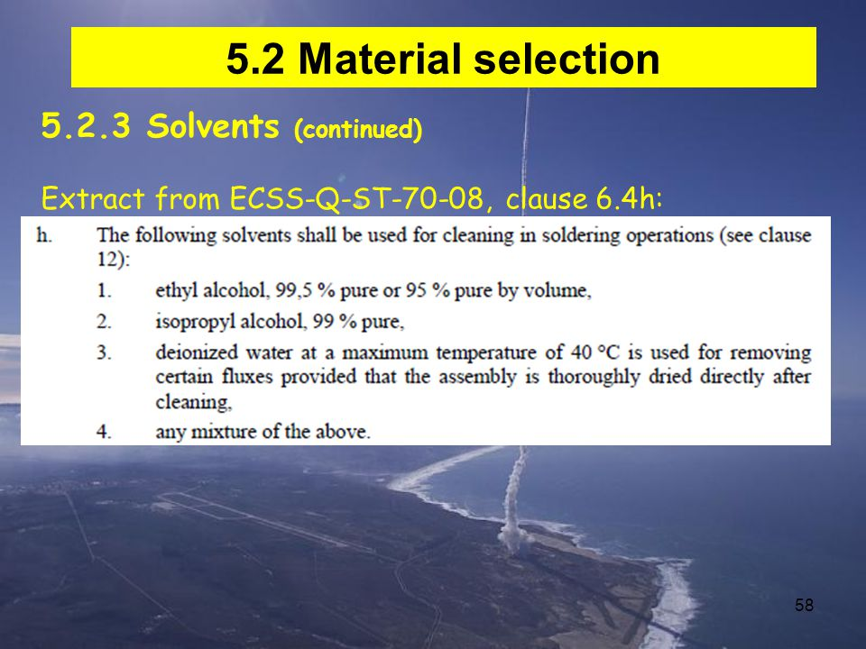 5.2 Material selection 5.2.3 Solvents (continued)