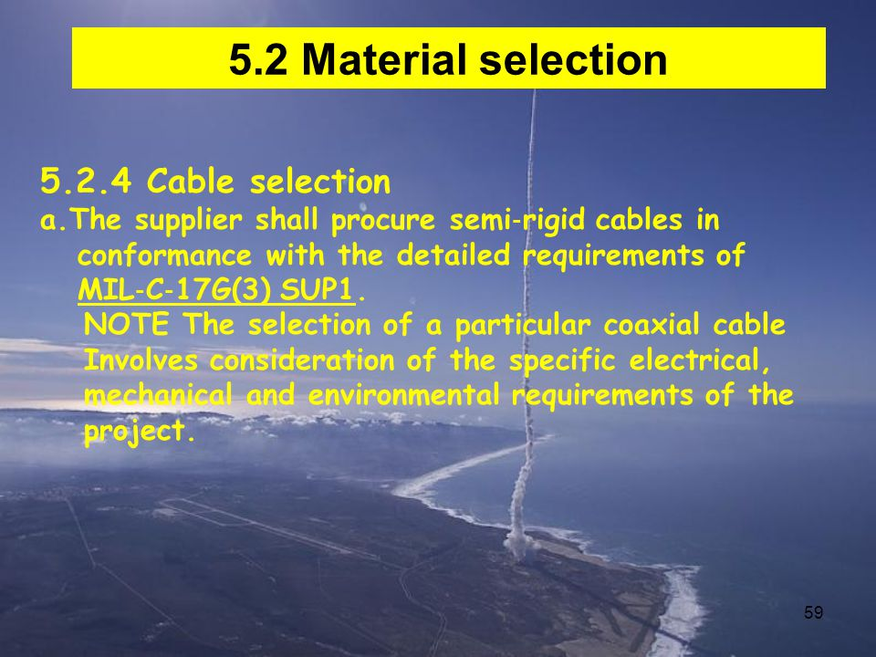 5.2 Material selection 5.2.4 Cable selection