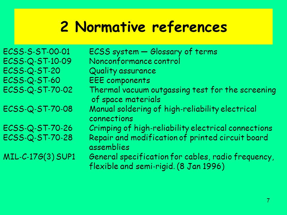 2 Normative references ECSS‐S‐ST‐00‐01 ECSS system — Glossary of terms