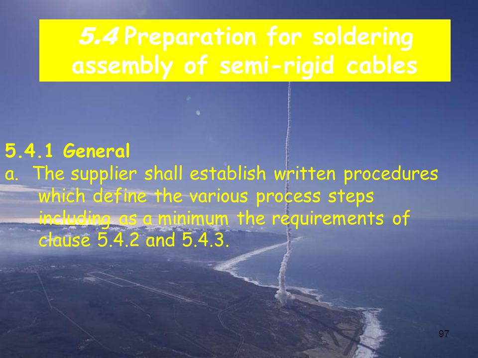 5.4 Preparation for soldering assembly of semi-rigid cables