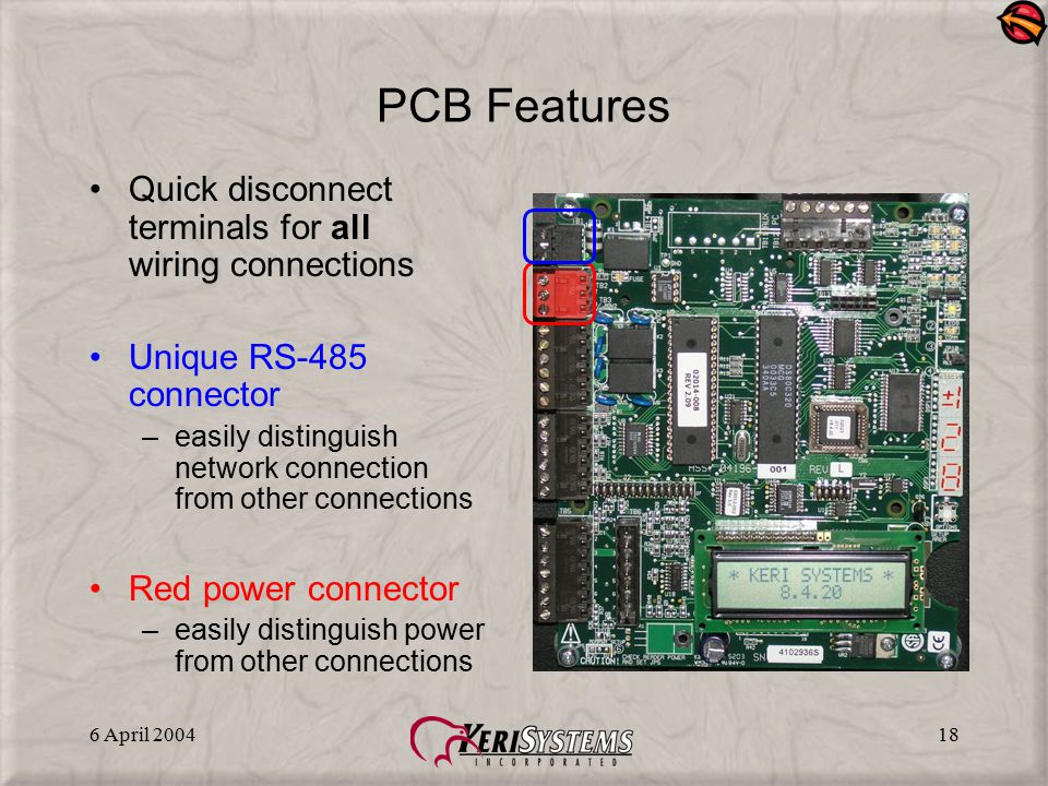 PCB Features Quick disconnect terminals for all wiring connections