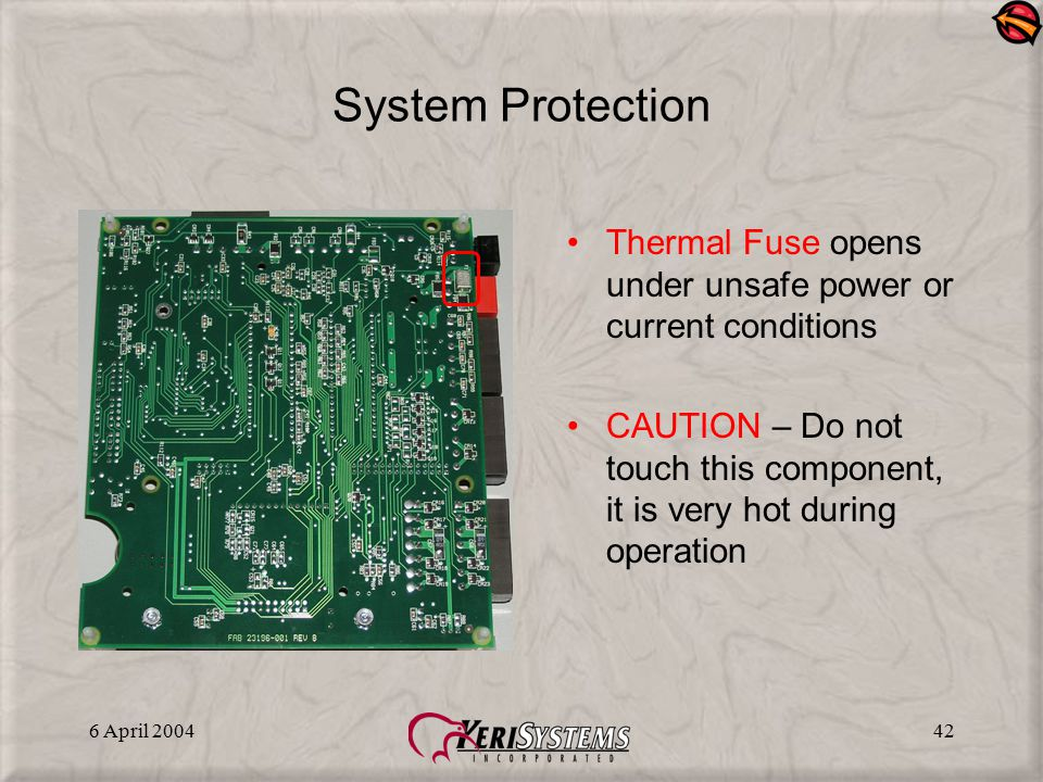 System Protection Thermal Fuse opens under unsafe power or current conditions.