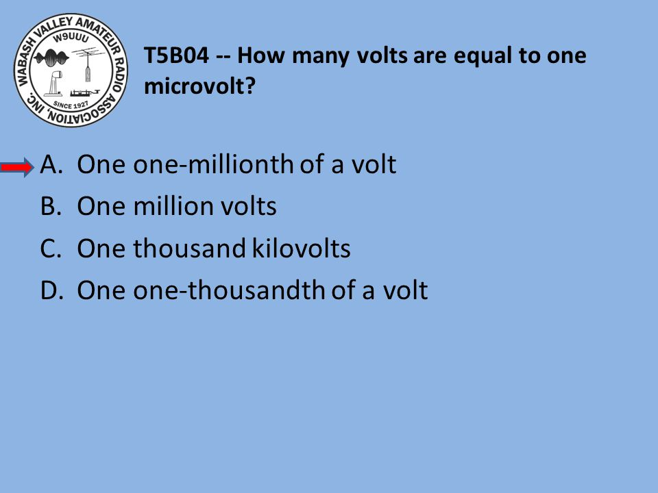 T5B04 -- How many volts are equal to one microvolt