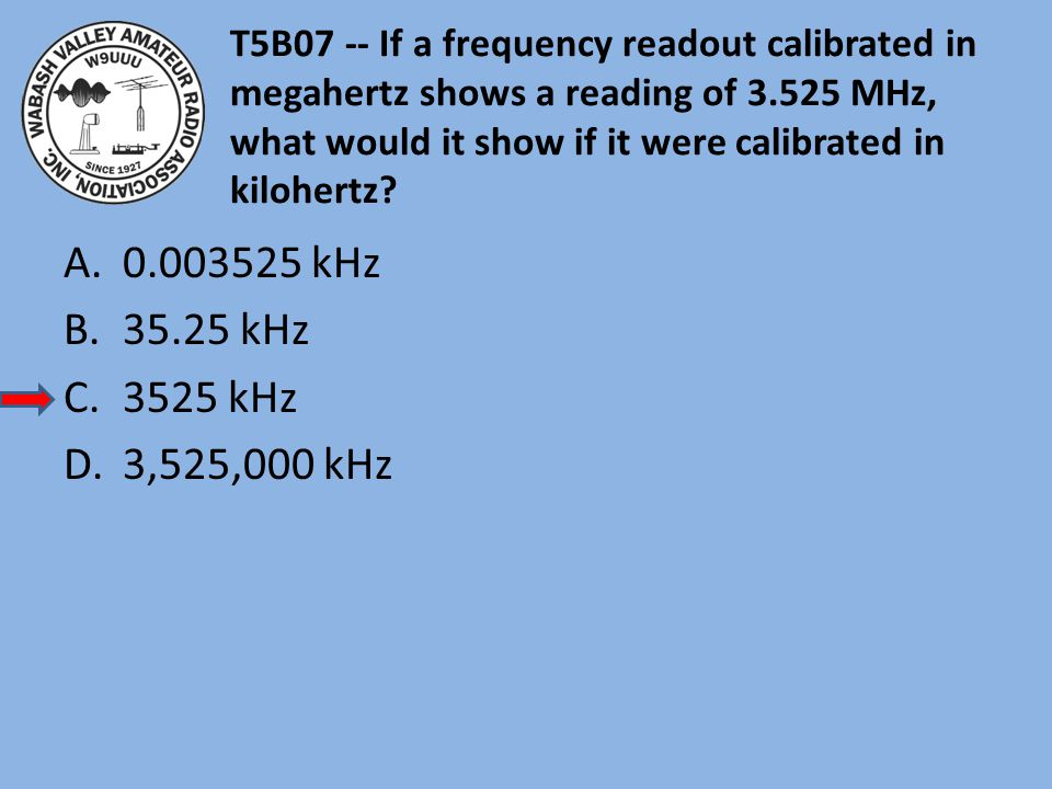 T5B07 -- If a frequency readout calibrated in megahertz shows a reading of 3.525 MHz, what would it show if it were calibrated in kilohertz