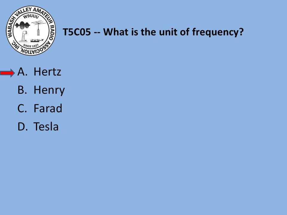 T5C05 -- What is the unit of frequency