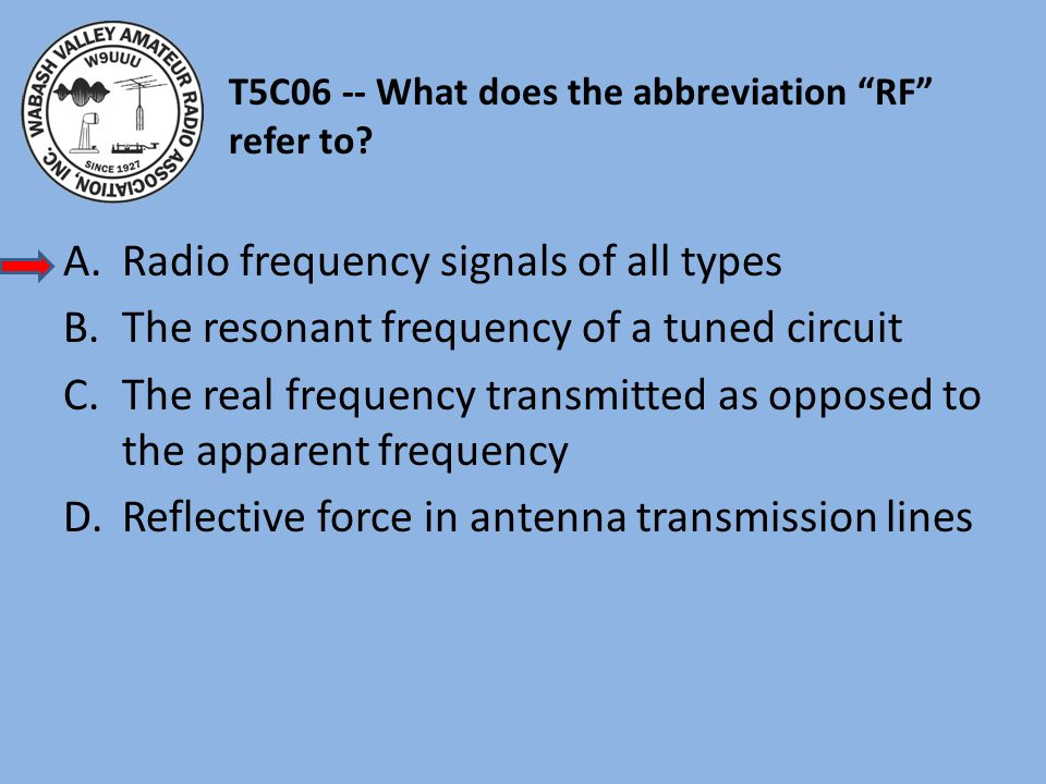 T5C06 -- What does the abbreviation RF refer to