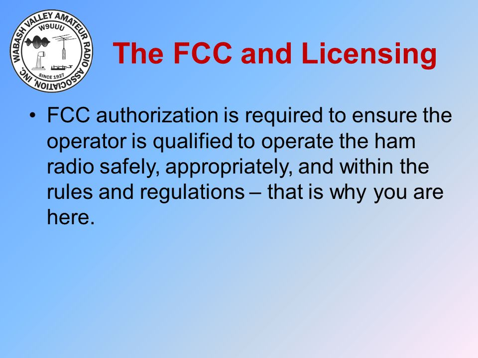 The FCC and Licensing