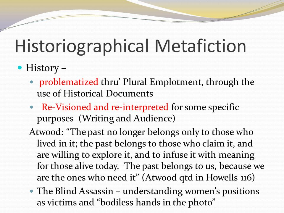 Historiographical Metafiction