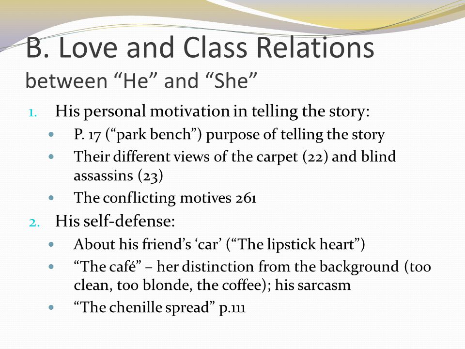 B. Love and Class Relations between He and She