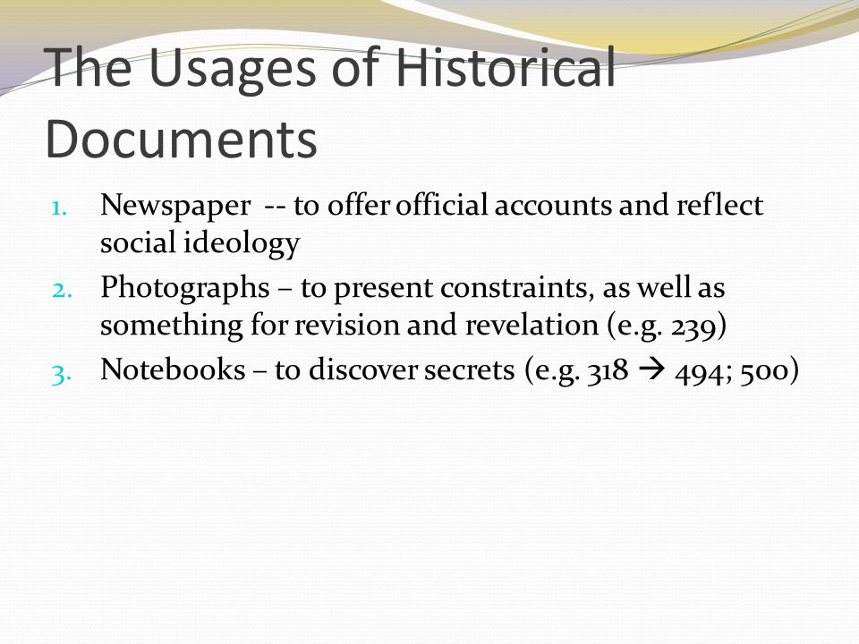 The Usages of Historical Documents