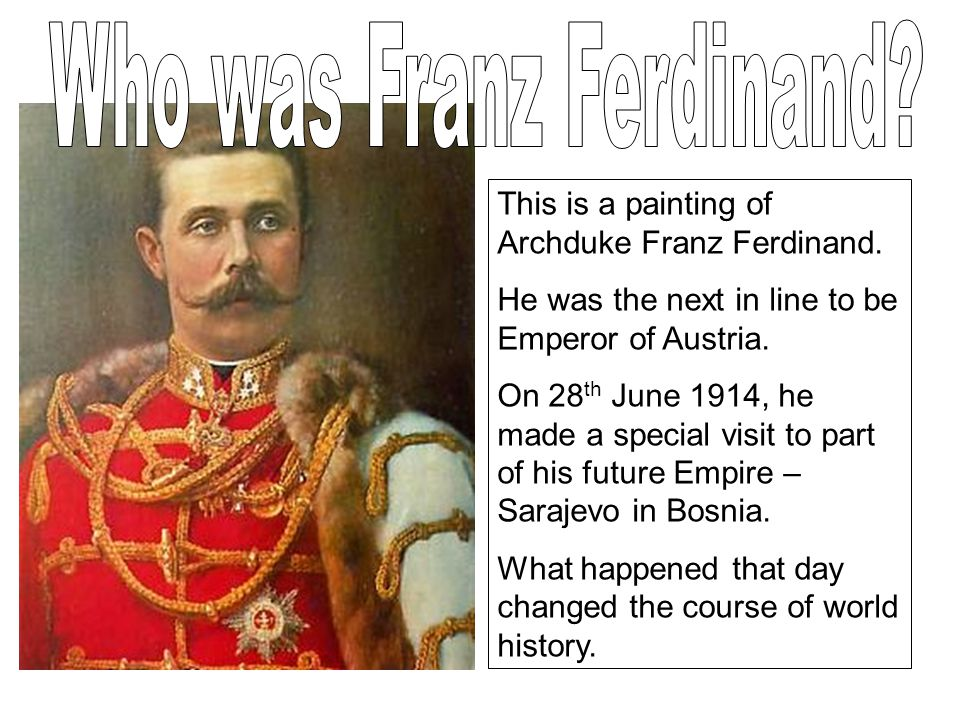 Who was Franz Ferdinand