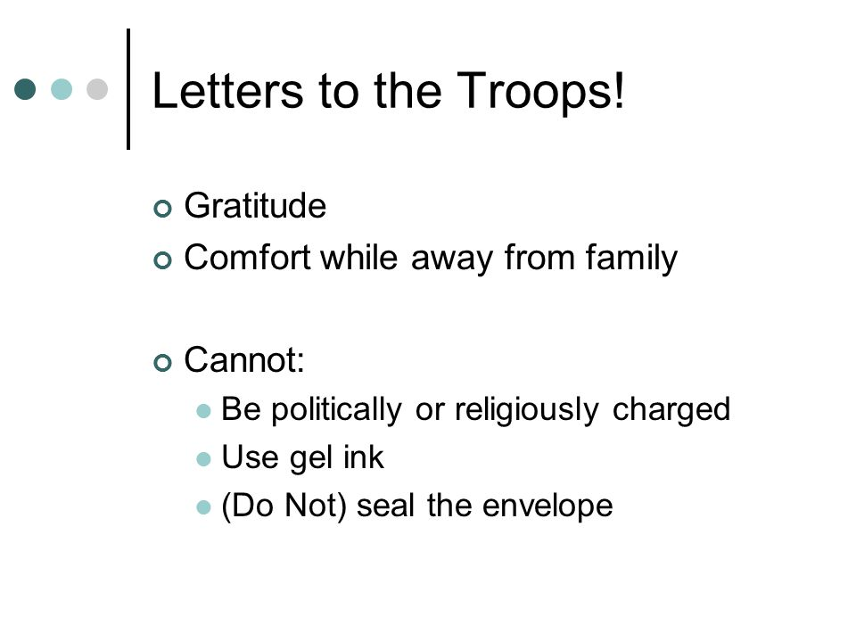 Letters to the Troops! Gratitude Comfort while away from family