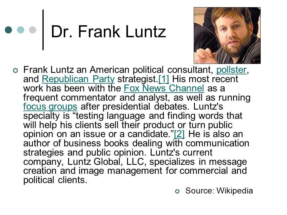 Dr. Frank Luntz