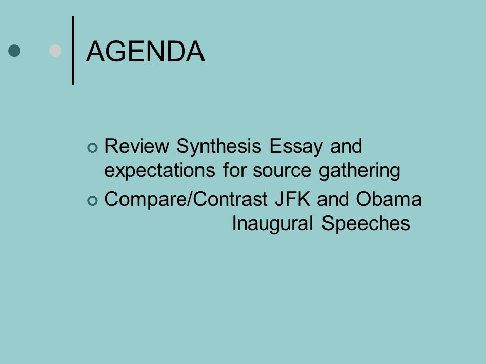 AGENDA Review Synthesis Essay and expectations for source gathering