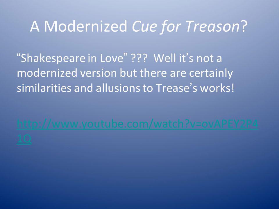 A Modernized Cue for Treason