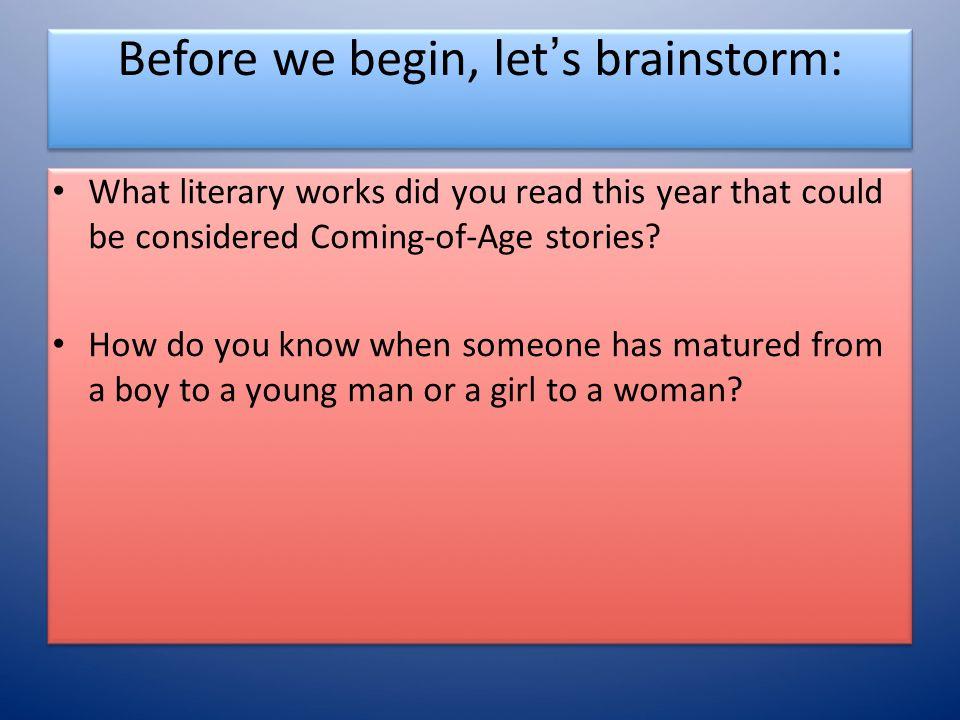 Before we begin, let's brainstorm: