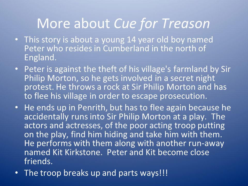 More about Cue for Treason