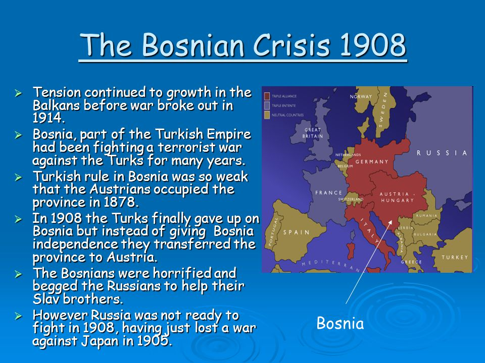The Bosnian Crisis 1908 Bosnia