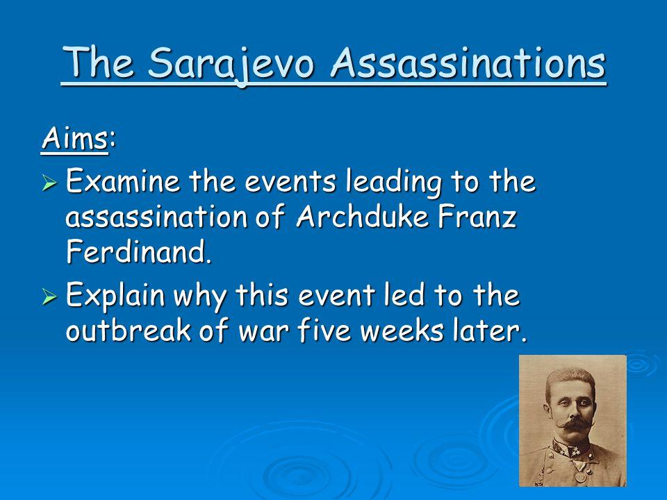 The Sarajevo Assassinations