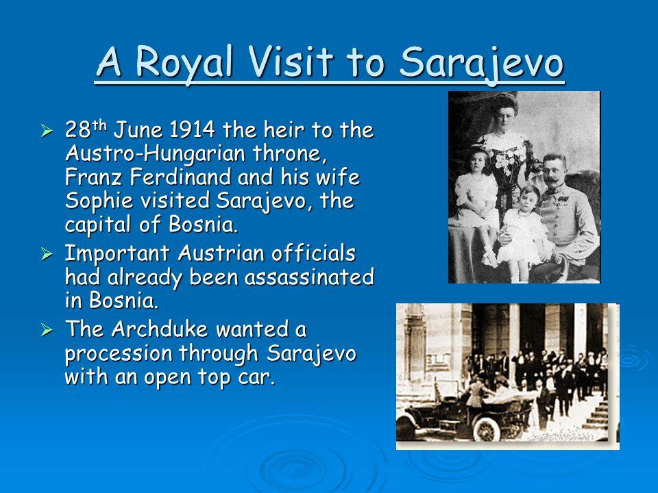 A Royal Visit to Sarajevo