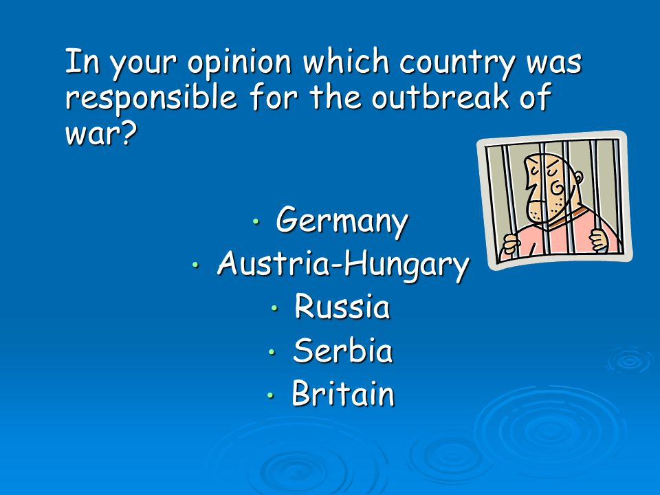 Germany Austria-Hungary Russia Serbia Britain