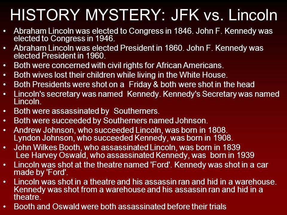 HISTORY MYSTERY: JFK vs. Lincoln
