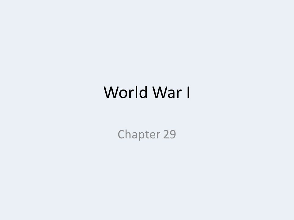 World War I Chapter 29