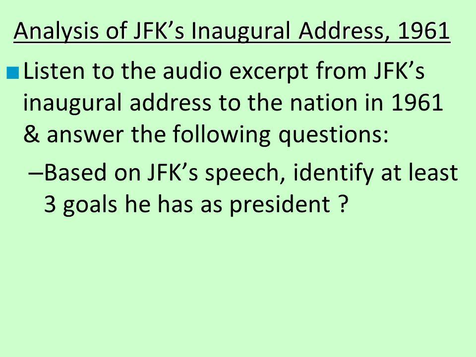 Analysis of JFK's Inaugural Address, 1961