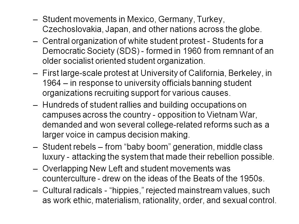 Student movements in Mexico, Germany, Turkey, Czechoslovakia, Japan, and other nations across the globe.