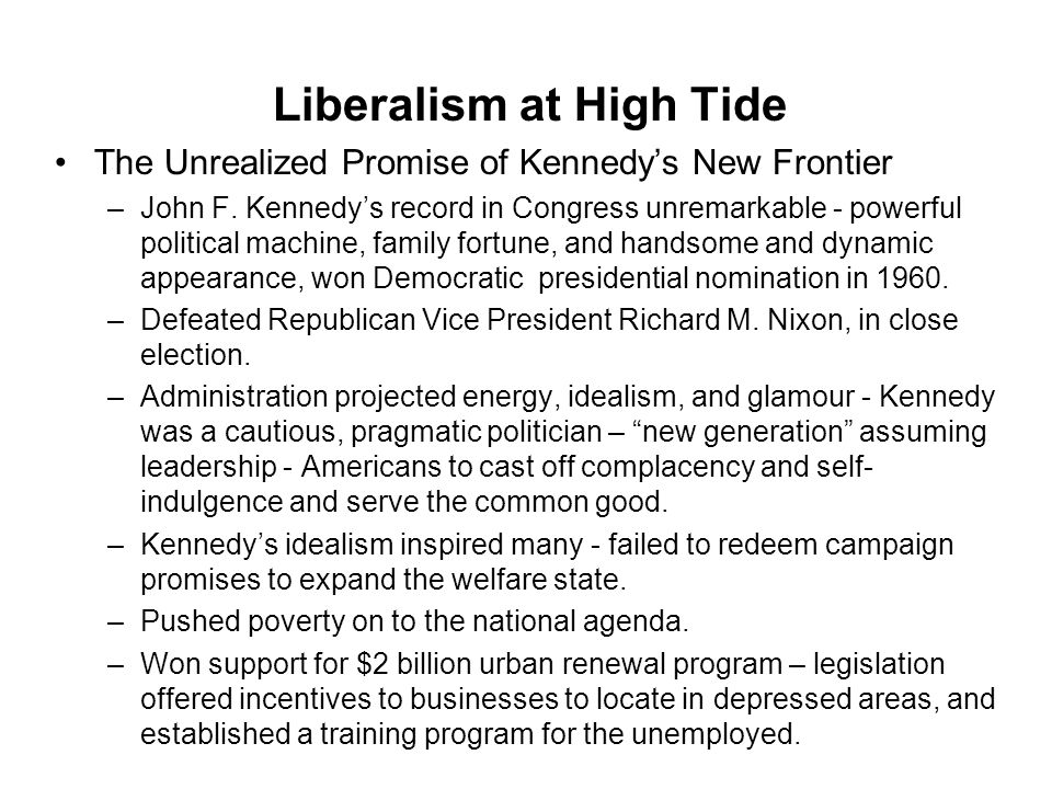 Liberalism at High Tide