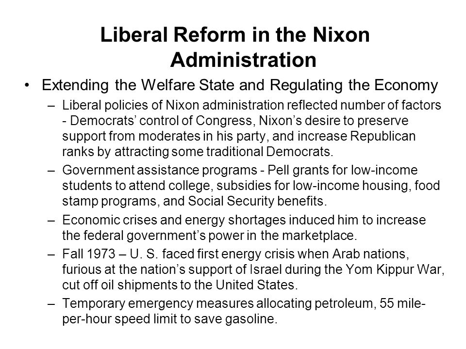 Liberal Reform in the Nixon Administration