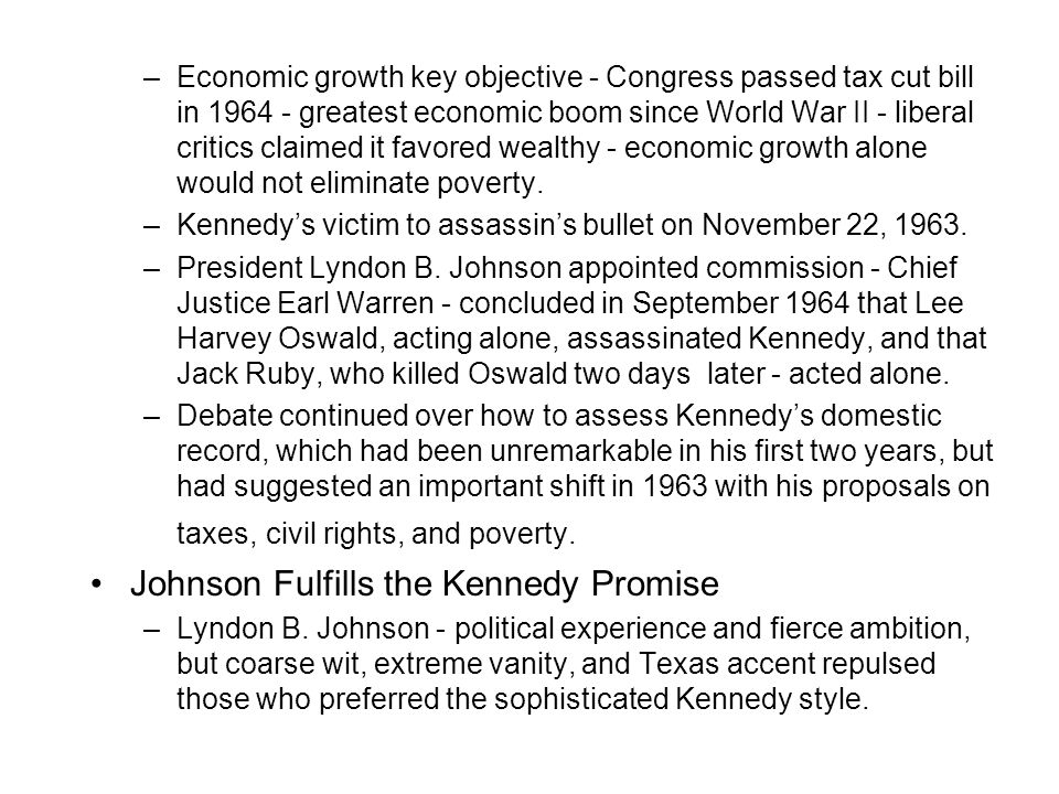 Johnson Fulfills the Kennedy Promise