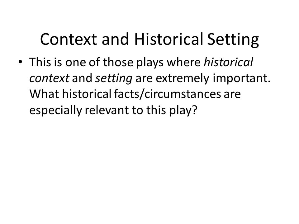 Context and Historical Setting