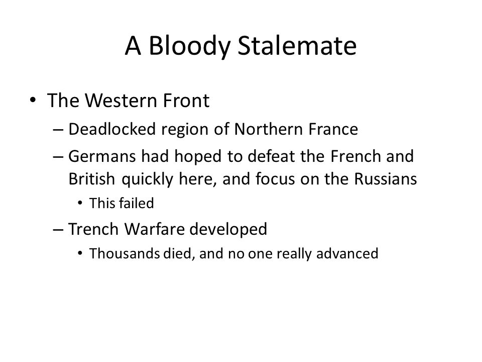 A Bloody Stalemate The Western Front