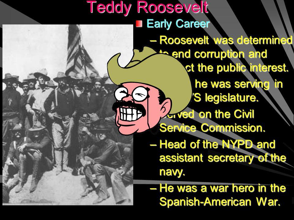 Teddy Roosevelt Early Career