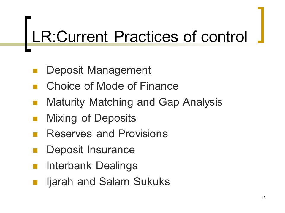 LR:Current Practices of control
