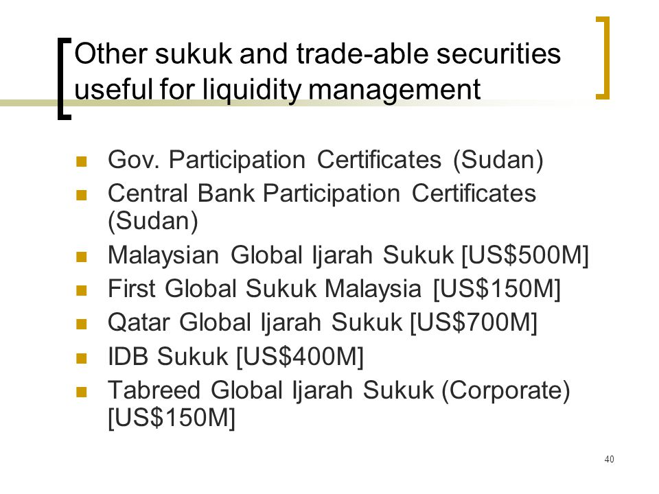 Other sukuk and trade-able securities useful for liquidity management