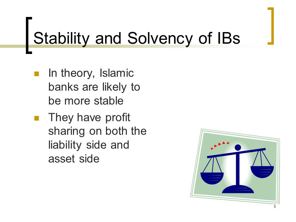 Stability and Solvency of IBs