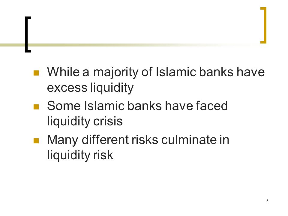 While a majority of Islamic banks have excess liquidity