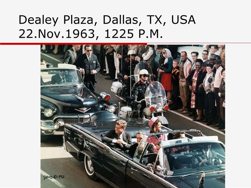 Dealey Plaza, Dallas, TX, USA 22.Nov.1963, 1225 P.M.