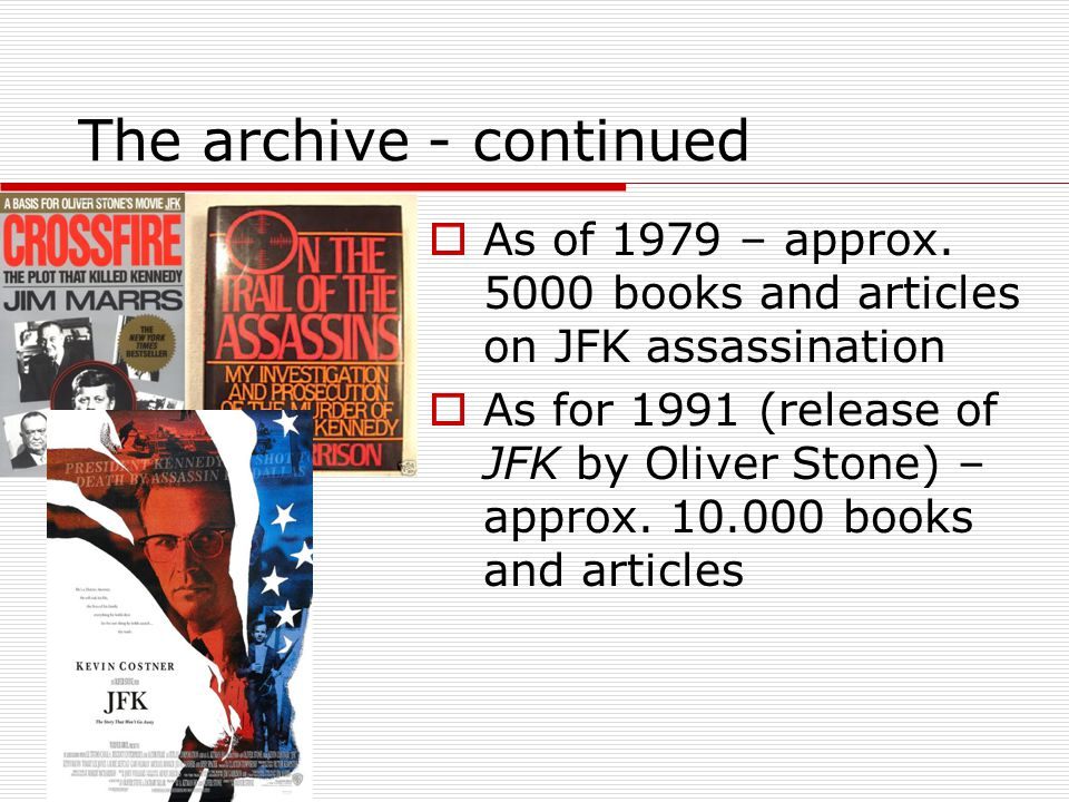 The archive - continued