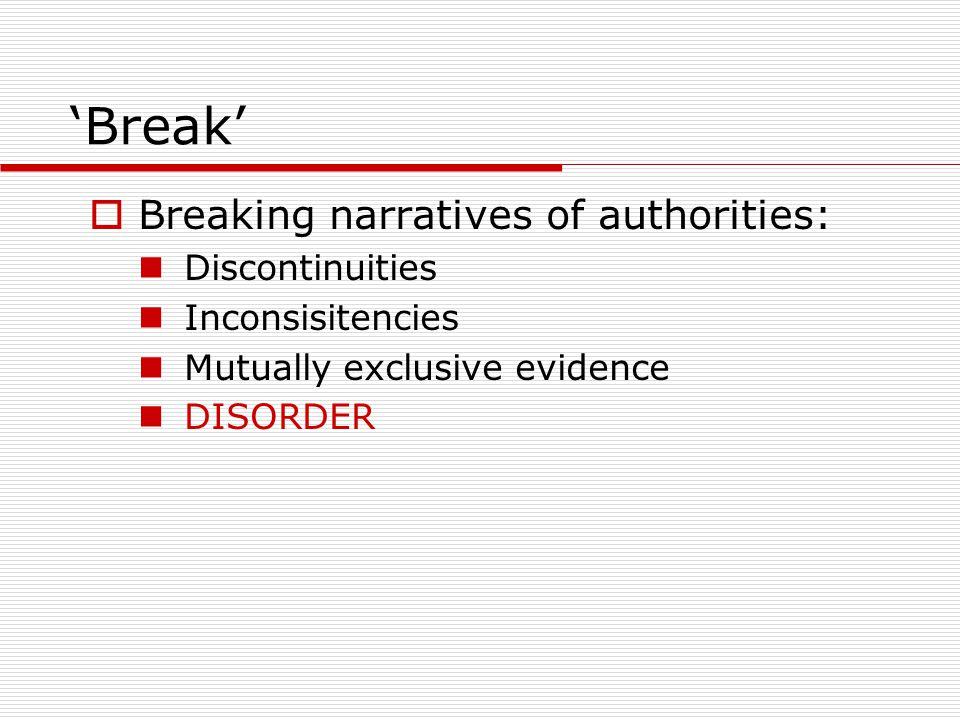 'Break' Breaking narratives of authorities: Discontinuities
