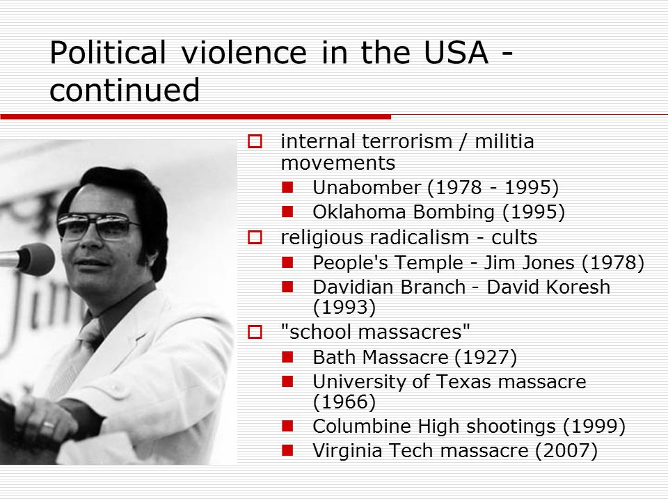 Political violence in the USA - continued