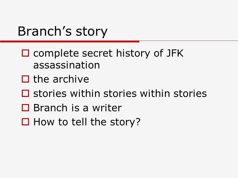 Branch's story complete secret history of JFK assassination