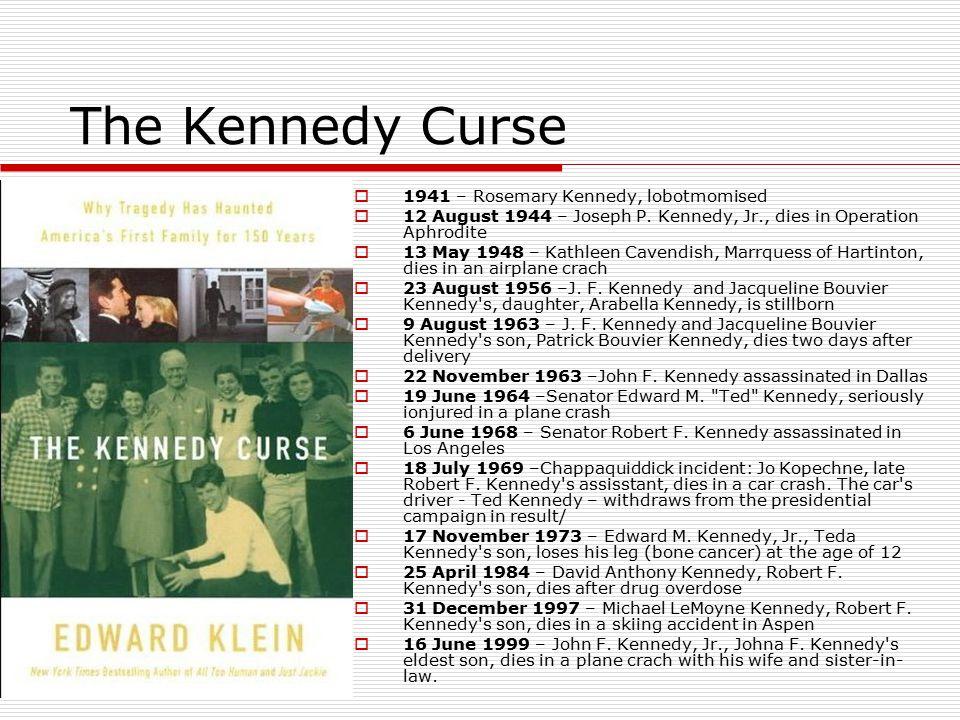 The Kennedy Curse 1941 – Rosemary Kennedy, lobotmomised
