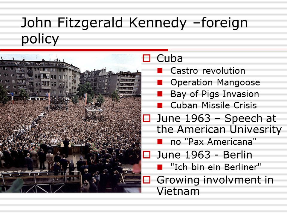 John Fitzgerald Kennedy –foreign policy