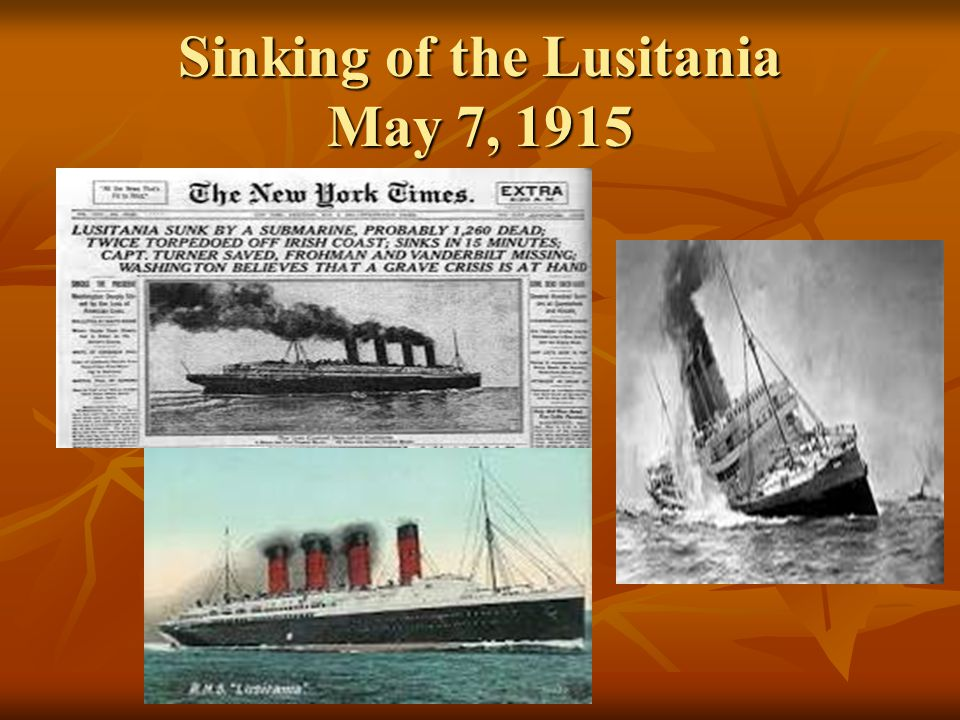 Sinking of the Lusitania May 7, 1915