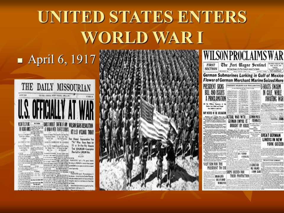 UNITED STATES ENTERS WORLD WAR I
