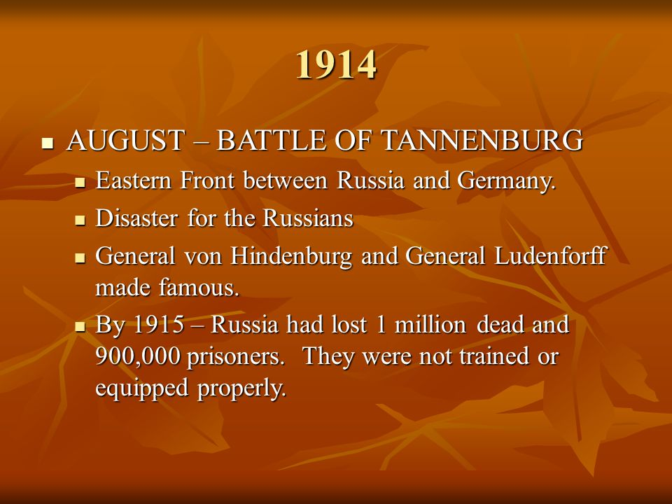 1914 AUGUST – BATTLE OF TANNENBURG